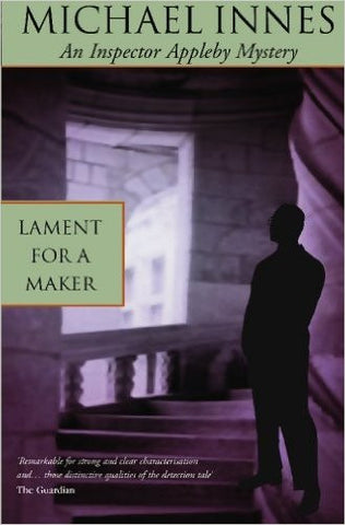 Innes, Michael, Lament For a Maker