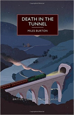 Burton, Miles, Death in the Tunnel