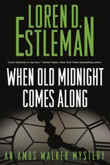 Loren D. Estleman - When Old Midnight Comes Along