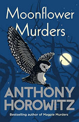 Anthony Horowitz - Moonflower Murders - Signed UK