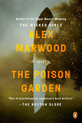 Alex Marwood - The Poison Garden (Paperback)