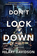 Hilary Davidson - Don't Look Down