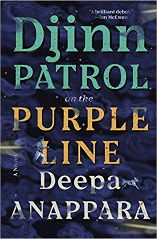 Deepa Anappara - Djinn Patrol on the Purple Line