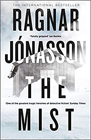 Ragnar Jonasson - The Mist - Signed UK Edition