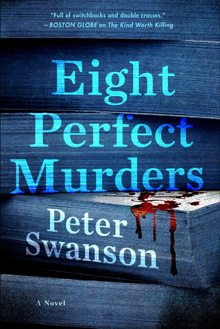 Peter Swanson - Eight Perfect Murders - (Unsigned)