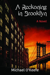 Michael O'Keefe - A Reckoning in Brooklyn - Signed