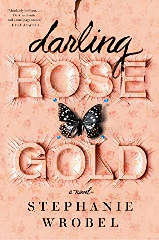 Stephanie Wrobel - Darling Rose Gold - Paperback