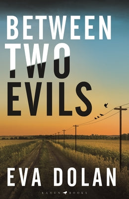 Eva Dolan - Between Two Evils - UK edition
