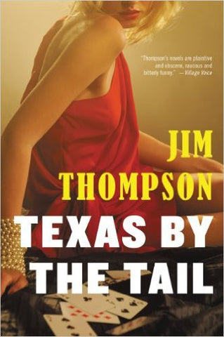 Thompson, Jim - Texas By the Tail