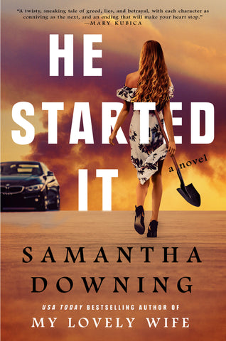 Samantha Downing - He Started It - Paperback