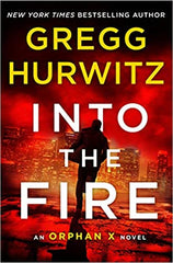 Greg Hurwitz - Into The Fire