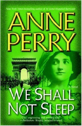 Perry, Anne, We Shall Not Sleep