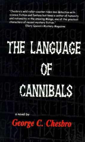 Chesbro, George C. - The Language of Cannibals