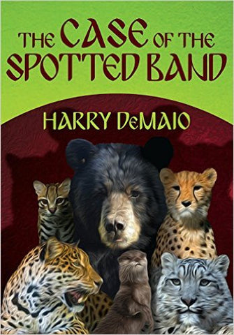 DeMaio, Harry, The Case of the Spotted Band: Octavius Bear, Vol 2