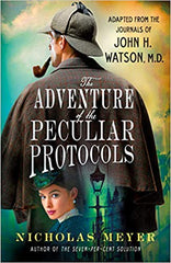 Nicholas Meyer - The Adventure of the Peculiar Protocols