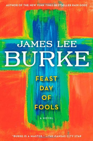 Burke, James Lee - Feast Day of Fools