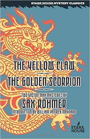 Rohmer, Sax, The Yellow Claw/The Golden Scorpion