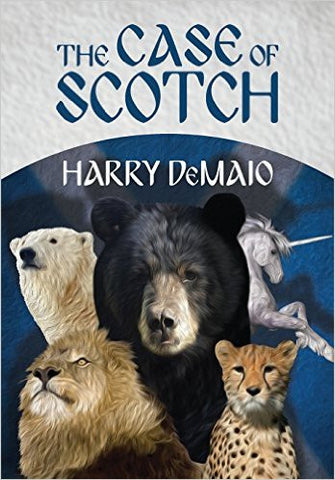 DeMaio, Harry, The Case of Scotch: The Casebooks of Octavius Bear