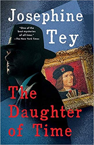 Josephine Tey - The Daughter of Time