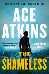 Ace Atkins - The Shameless
