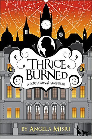 Misri, Angela, Thrice Burned: bk 2, A Portia Adams Adventure