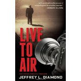 Diamond, Jeffrey L., Live to Air