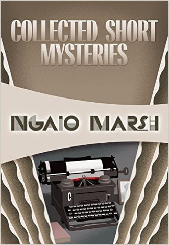 Marsh, Ngaio, Collected Short Mysteries