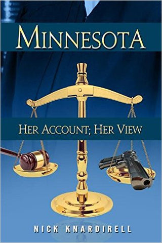 Knardirell, Nick, Minnesota, Her Account; Her View