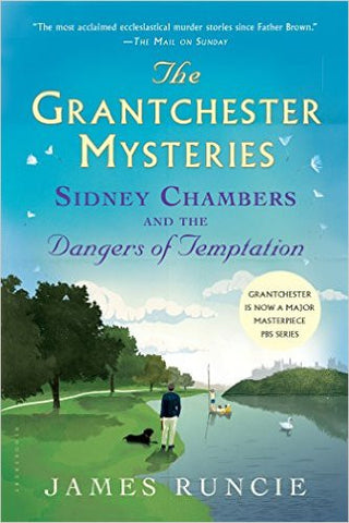 Runcie, James, Sidney Chambers and the Dangers of Temptation