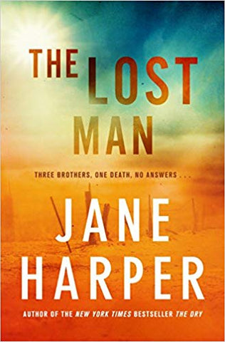 Jane Harper - The Lost Man - Signed