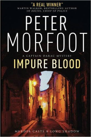 Morfoot, Peter, Impure Blood