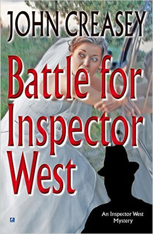 Creasey, John, Battle for Inspector West