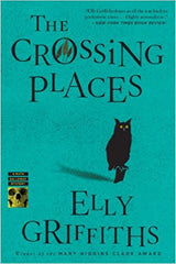 Griffiths, Elly – The Crossing Places