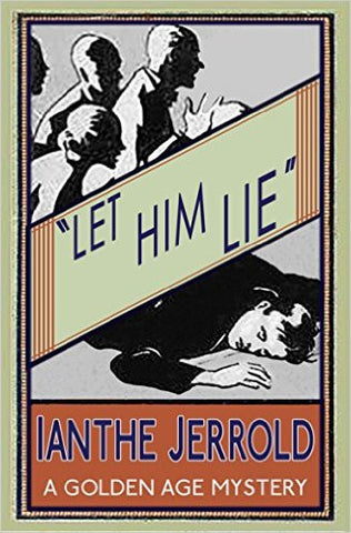 Jerrold, Ianthe, Let Him Lie