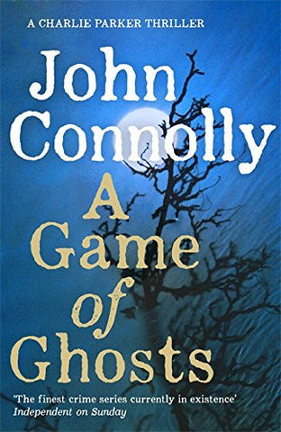 John Connolly - A Game of Ghosts UK