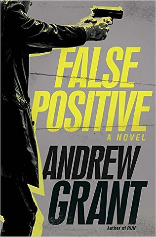 Grant, Andrew, False Positive