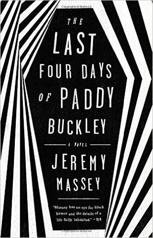 Massey, Jeremy, The Last Four Days of Paddy Buckley