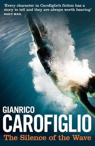 Carofiglio, Gianrico - The Silence of the Wave