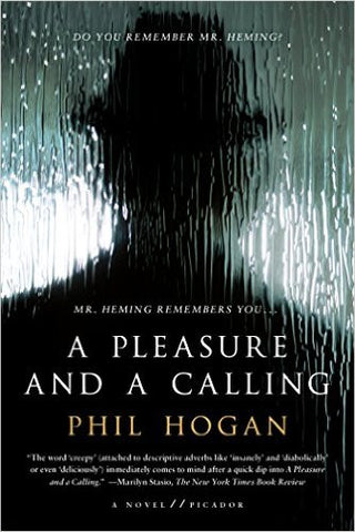 Hogan, Phil, A Pleasure and a Calling