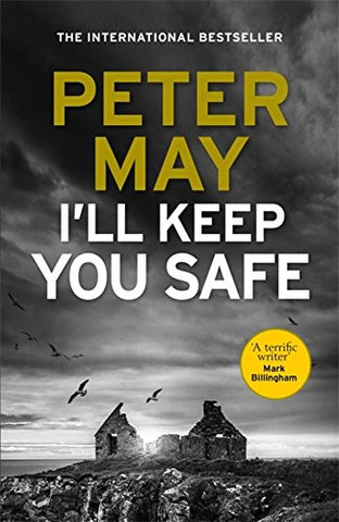 Peter May - I'll Keep You Safe - Signed