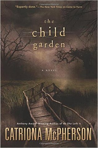 McPherson, Catriona, The Child Garden