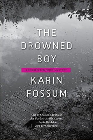 Fossum, Karin, The Drowned Boy