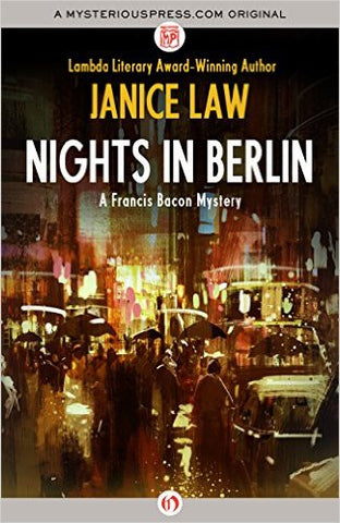 Law, Janice, Nights in Berlin: A Francis Bacon Mystery