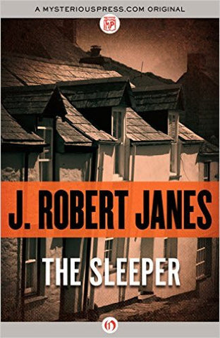 Janes, J. Robert, The Sleeper