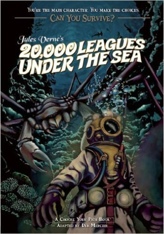 Mercier, Deb, Can You Survive Jules Verne's 20,000 Leagues Under the Sea