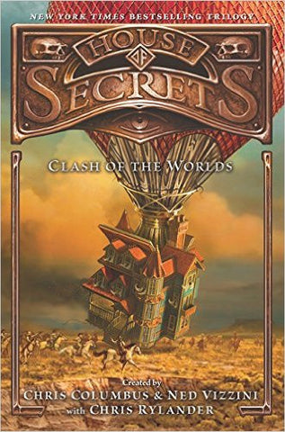 Columbus, Chris, Vizzini, Ned, Rylander, Chris, House of Secrets, book 3: Clash of the Worlds