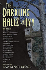 Lawrence Block - The Darkling Halls of Ivy - To Be Signed