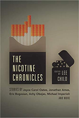 Lee Child, ed. - The Nicotine Chronicles - Paperback
