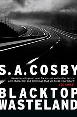 S.A. Cosby - Blacktop Wasteland - Signed UK