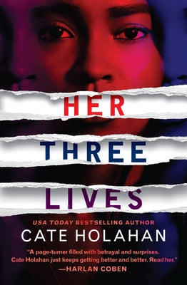 Cate Holahan - Her Three Lives - Paperback
